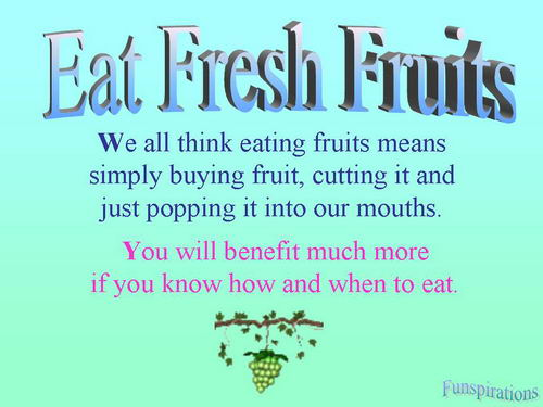 eat fresh fruits