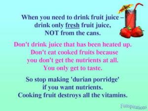 drink fresh fruit juice