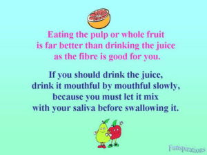 eating pulp is better than juice